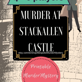 MURDER AT STACKALLEN CASTLE The Earl of Stackallen Hugh Joyce is hosting his annual charity gala ball at his lavish family castle deep in the Irish countryside. Before the festivities can get underway, his body is discovered slumped over his own desk. Join us in the drawing room to discover who stabbed His Lordship in the back.