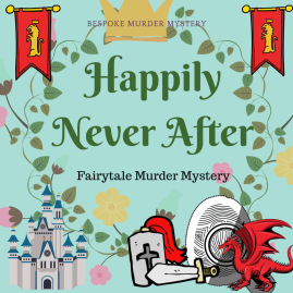 HAPPILY NEVER AFTER Princess Betina was destined to live a blessed life in a fairytale castle with her beautiful prince, but she is murdered the night before her wedding day. You're invited to join our best-loved fairytale characters to discover who committed this crime, in a kingdom far, far away.